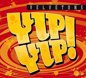 VELVETONE Yip-Yip! CrossCut Records CCD 12010