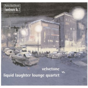 2008 Velvetone/Liquid Laughter Lounge Quartet - Favoritenserie No. 3