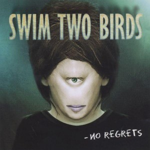 2001 Swim Two Birds - No Regrets